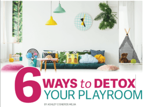 Ways to Detox Your Playroom by Ashley Cisneros Mejia